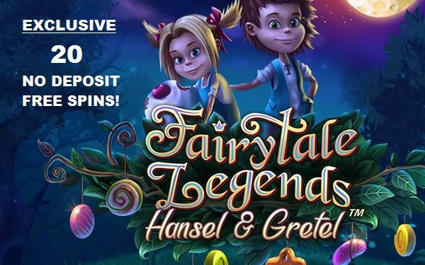 Exclusive 20 Free Spins on Hansel & Gretel